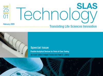 "Access is Now Available for February's <em>SLAS Technology</em> Special Issue, ""Flexible Analytical Devices for Point-of-Care Testing"""